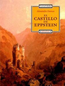 El Castillo de Eppstein Alejandro Dumas